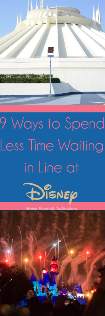 9 Ways to Spend Less Time in Line at Disney Parks
