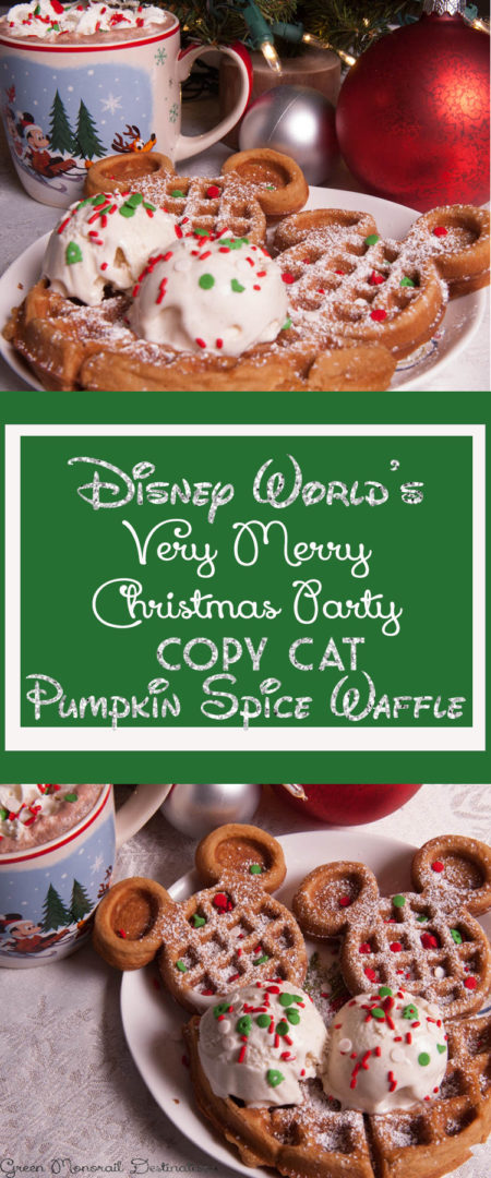 Disney World's Very Merry Christmas Party Pumpkin Spice Waffle Copy Cat Recipe