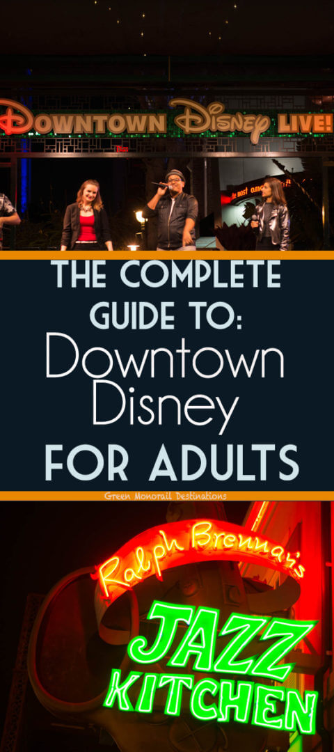 The Complete Guide to Downtown Disney in California