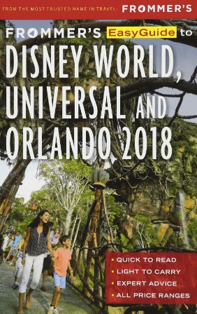 Frommer's Guide to Disney World 2018