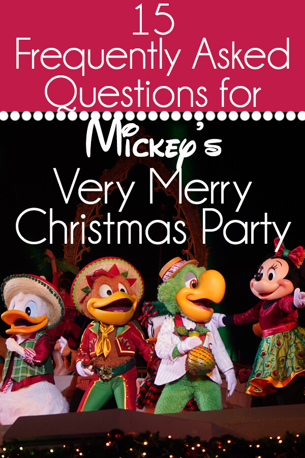 15 Frequently Asked Question Questions for Mickey's Very Merry Christmas Party